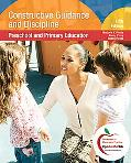 Constructive Guidance And Discipline: Preschool and Primary Education (with MyEducationLab)