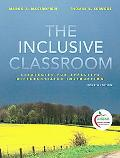 The Inclusive Classroom: Strategies for Effective Instruction (with MyEducationLab) (4th Edi...