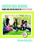 Content Area Reading: Teaching and Learning in an Age of Multiple Literacies (with MyEducati...