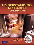 Understanding Research: A Consumer's Guide (with MyEducationLab)