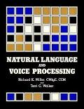Natural Language and Voice Processing: An Assessment of Technology and Applications