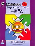 Longman Preparation Course for the Toefl(R) Ibt: Writing (with CD-ROM and Audio CDs)