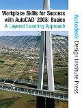 Workplace Skills for Success Autocad 2008 Basics