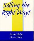 Selling the Right Way!