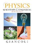 Physics for Scientists and Engineers (Chs 1-37) with MasteringPhysics (4th Edition) (Chapter...