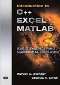 Introduction to C++, Excel, Matlab, and Basic Engineering Numerical Method