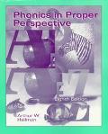 Phonics in Proper Perspec.