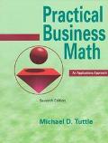 Practical Business Math An Applications Approach