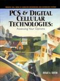PCs and Digital Cellular Technologies Assessing Your Options