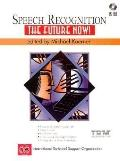 Speech Recognition: The Future Now - Koerner Michael - Paperback - BK&CD-ROM