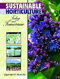 Sustainable Horticulture Today and Tomorrow