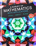 A Survey of Mathematics with Applications Plus MyLab Math with Pearson eText -- 24 Month Acc...