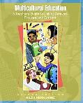 Multicultural Education A Teacher's Guide to Linking Context, Process, and Content
