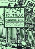 Organ Technique: Modern and Early - George Ritchie - Paperback
