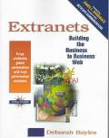 Extranets: Building the Business-to-Business Web