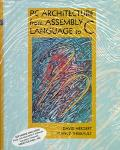 PC Architecture from Assembly Language to C