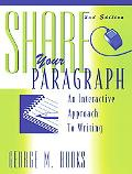 Share Your Paragraph An Interactive Approach to Writing