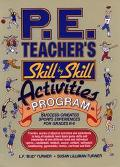 P.E. Teacher's Skill-By-Skill Activities Program Success-Oriented Sports Experience for Grad...
