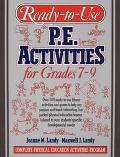 Ready-To-Use P.E. Activities for Grades 7-9