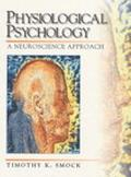 Physiological Psychology-w/glossary