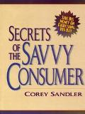 Secrets of the Savvy Consumer
