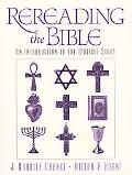 Rereading the Bible An Introduction to the Biblical Story