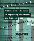 Fundamentals of Economics for Engineering Technologists and Engineers