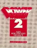 Power Vocabulary Basic Word Strategies for Adults