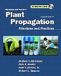 Hartmann and Kester's Plant Propagation Principles and Practices