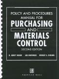 Policy and Procedures Manual for Purchasing and Materials Control