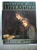 Prentice Hall Literature: The English Tradition