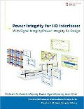 Power Integrity for I/O Interfaces: With Signal Integrity/ Power Integrity Co-Design (Prenti...