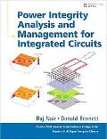 Power Integrity Analysis and Management for Integrated Circuits (Prentice Hall Modern Semico...