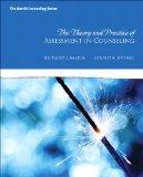 The Theory and Practice of Assessment in Counseling (New 2013 Counseling Titles)