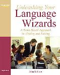 Unleashing Your Language Wizards: A Brain-Based Approach to Effective Editing and Writing