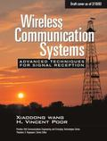 Wireless Communication Systems: Advanced Techniques for Signal Reception (paperback)