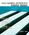 Codes, Regulations, and Standards in Interior Design (MyInteriorDesignKit Series)