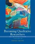 Becoming a Qualitative Researcher: An Introduction (4th Edition)