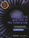 VMware ESX and ESXi in the Enterprise : Planning Deployment of Virtualization Servers