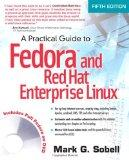 Practical Guide to Fedora and Red Hat Enterprise Linux, A (5th Edition)
