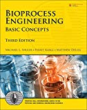 Bioprocess Engineering: Basic Concepts (3rd Edition) (Prentice Hall International Series in ...