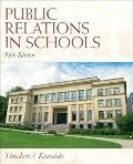 Public Relations in Schools (5th Edition)