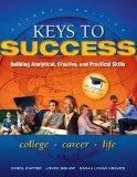 Keys to Success: Building Analytical, Creative, and Practical Skills (7th Edition)