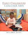 Early Childhood Language Arts (with MyEducationKit) (5th Edition)