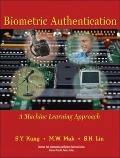 Biometric Authentication: A Machine Learning Approach (Prentice Hall Information and System ...