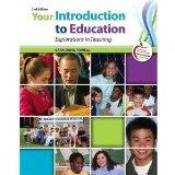 Your Introduction to Education: Explorations in Teaching (Instructor's Copy)