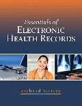 Essentials of Electronic Health Records (MyHealthProfessionsKit Series)
