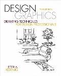 Design Graphics : Drawing Techniques for Design Professionals