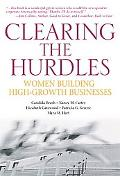 Clearing the Hurdles: Women Building High-Growth Businesses