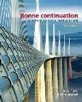 Bonne Continuation: Approfondissement  l crit et  l'oral Value Pack (includes Audio CD for B...